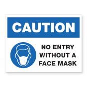 JPPLUS No Entry Without Mask READY MADE SIGN