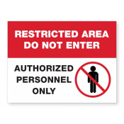 JPPLUS Restricted Area Ready Made Sign