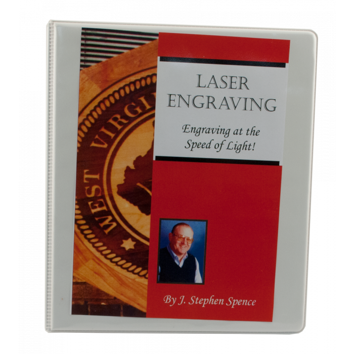 Engraving at the Speed of Light Manual for Laser Engraving Training